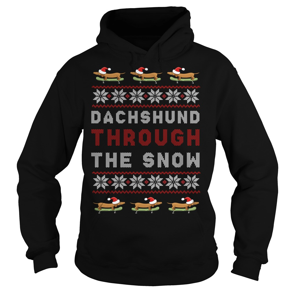 Dachshund Through The Snow Ugly Christmas Hoodie
