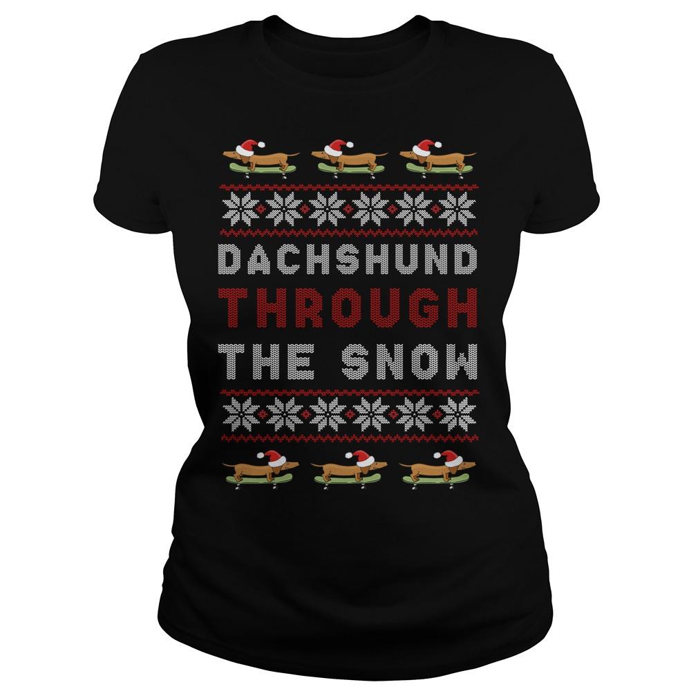Dachshund Through The Snow Ugly Christmas Ladies Tee