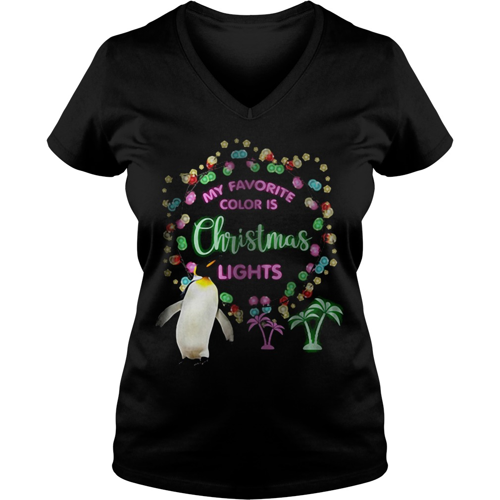 Penguin my favourite colour is Christmas lights V-neck t-shirt
