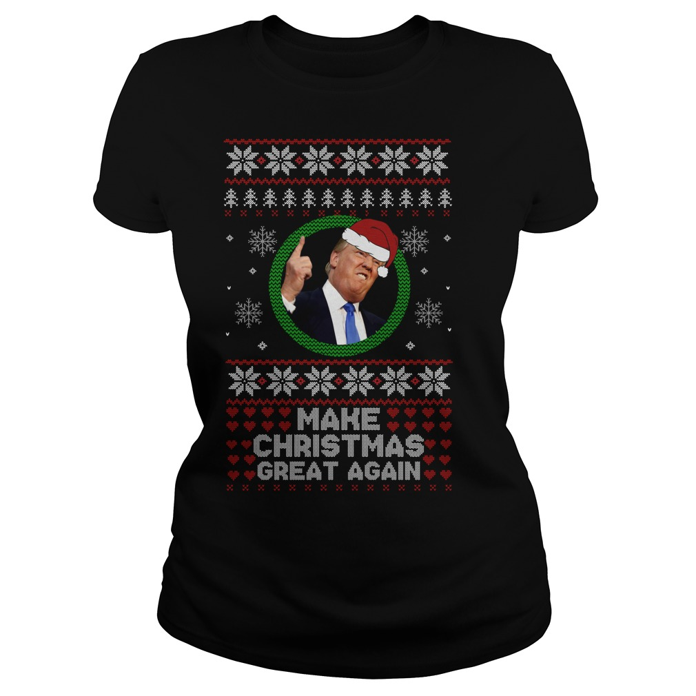 Trump make Christmas great again Christmas Ladies tee