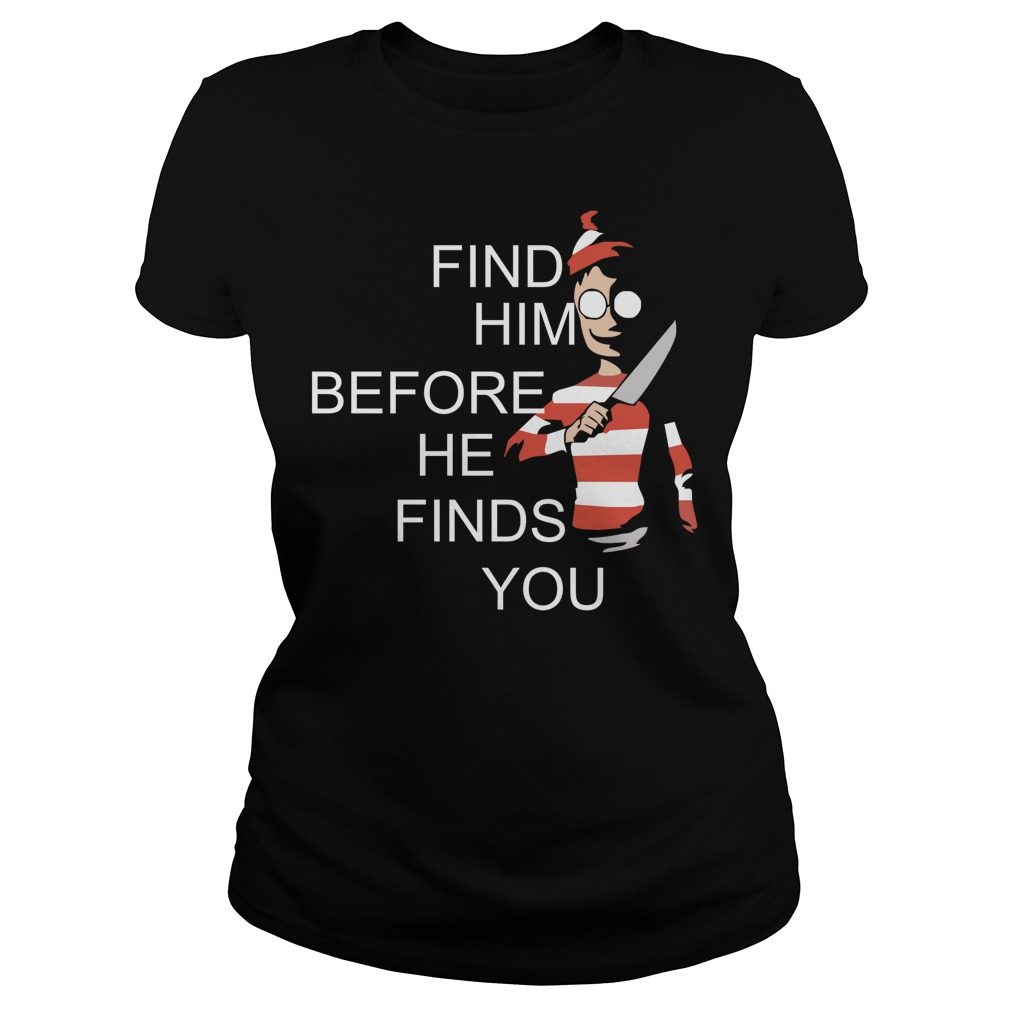 Where's Waldo Wally find him before he finds you Ladies Tee