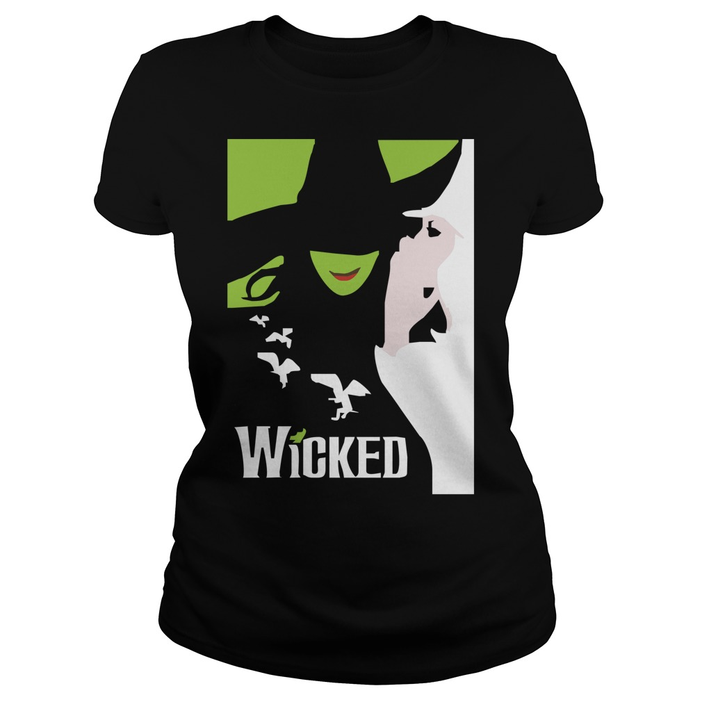 Wicked broadway musical about wizard of oz zipper Ladies Tee