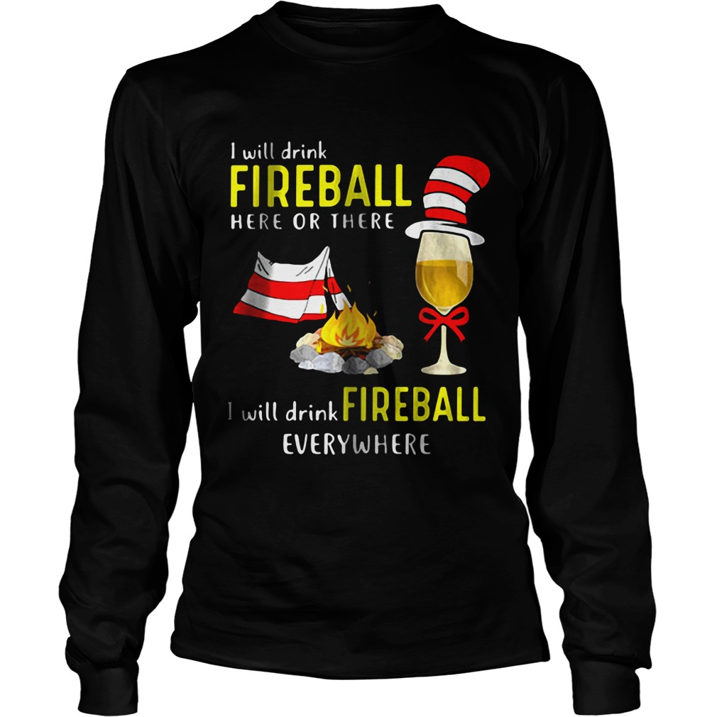 I Will Drink Fireball Logsleeve tee