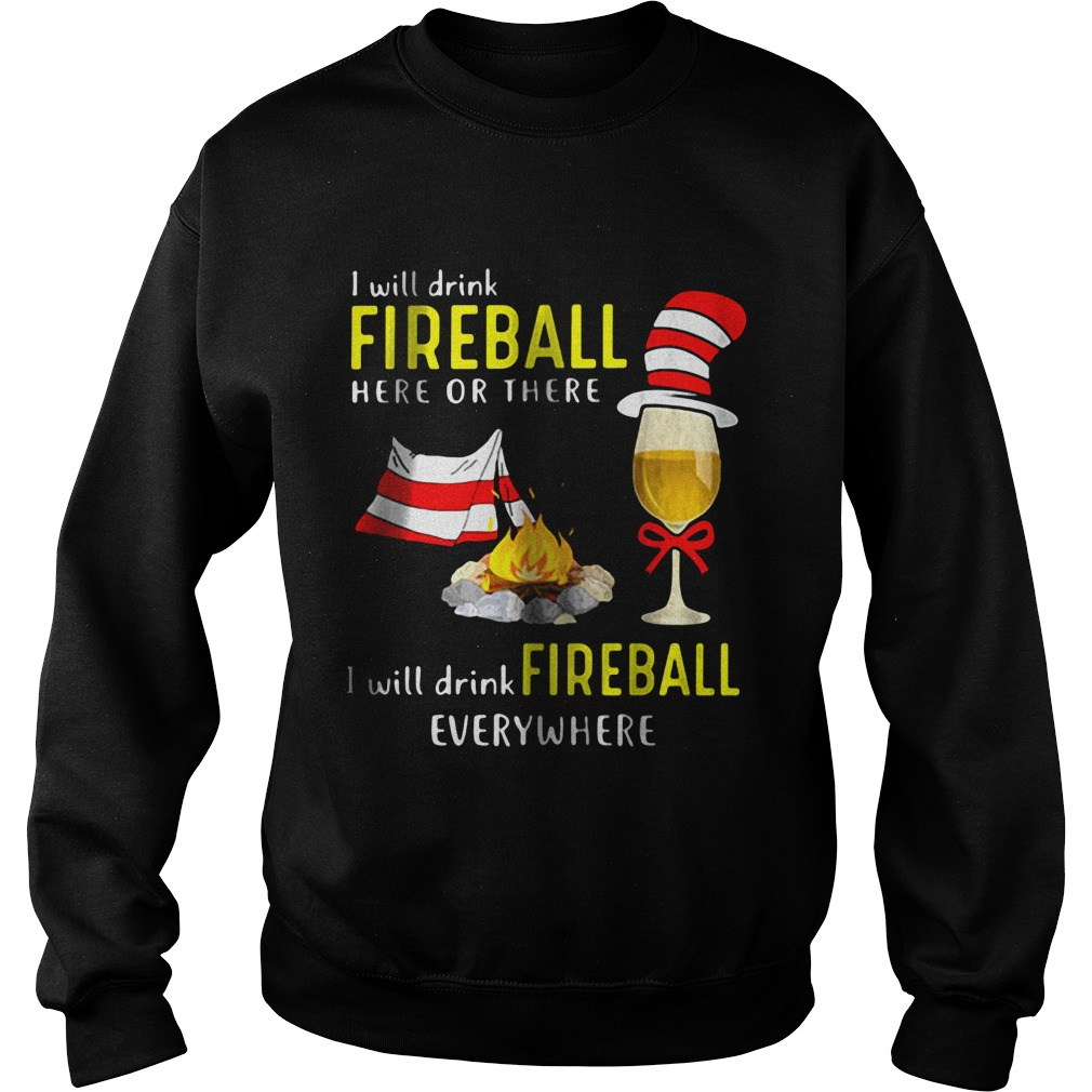 I Will Drink Fireball sweater