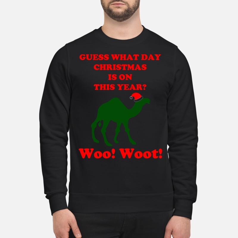 Guess What Day Christmas Is On This Year Hump Sweater