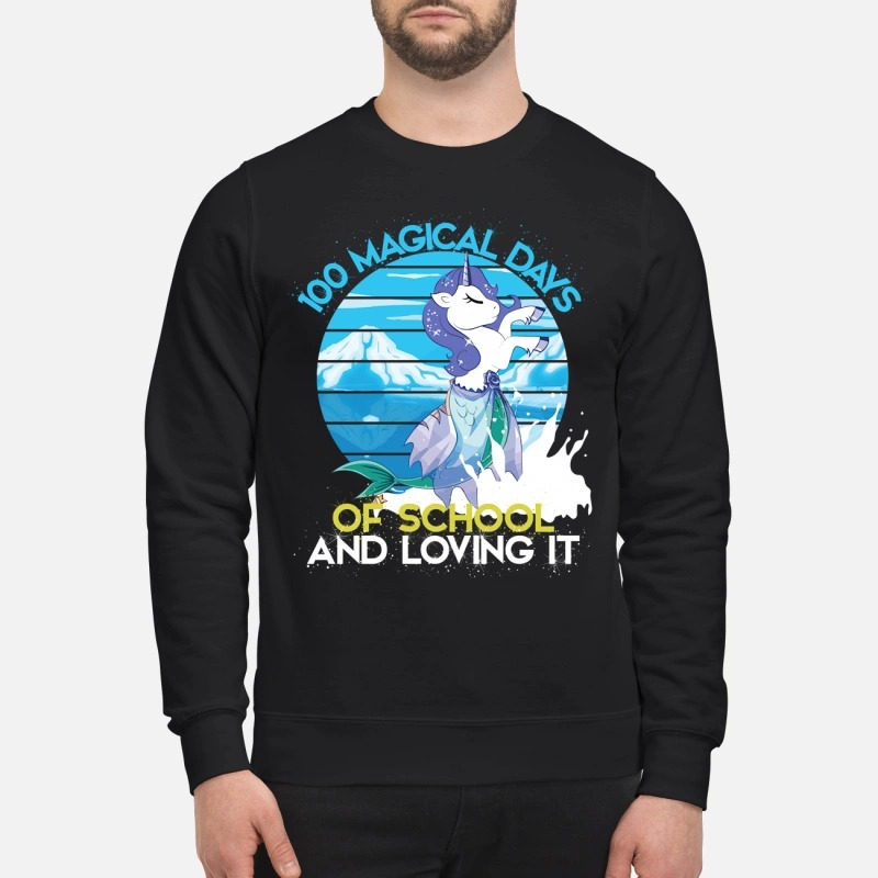 100 magical days of school and loving it 100th day of school Sweater