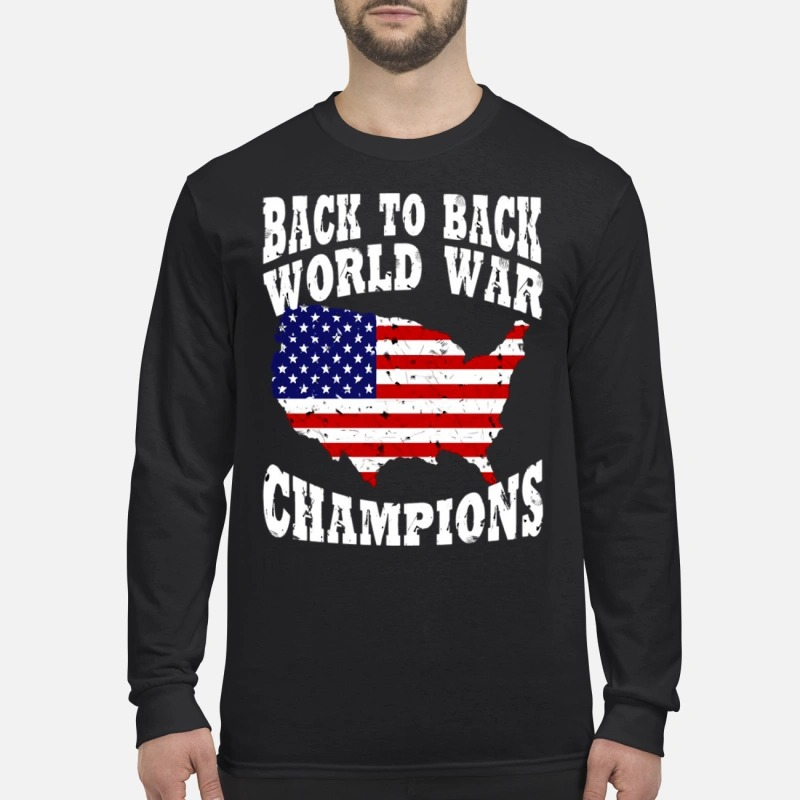 1869edc08 America back to back world war champions shirt, sweater, hoodie