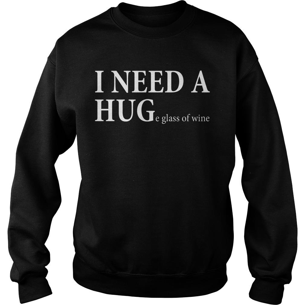 I need a huge glass of wine Sweater