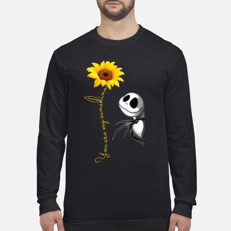 Jack Skellington you are my sunshine sunflower Longsleeve Tee