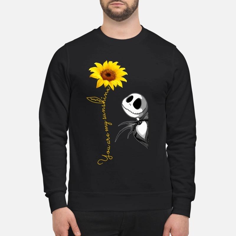 Jack Skellington you are my sunshine sunflower Sweater