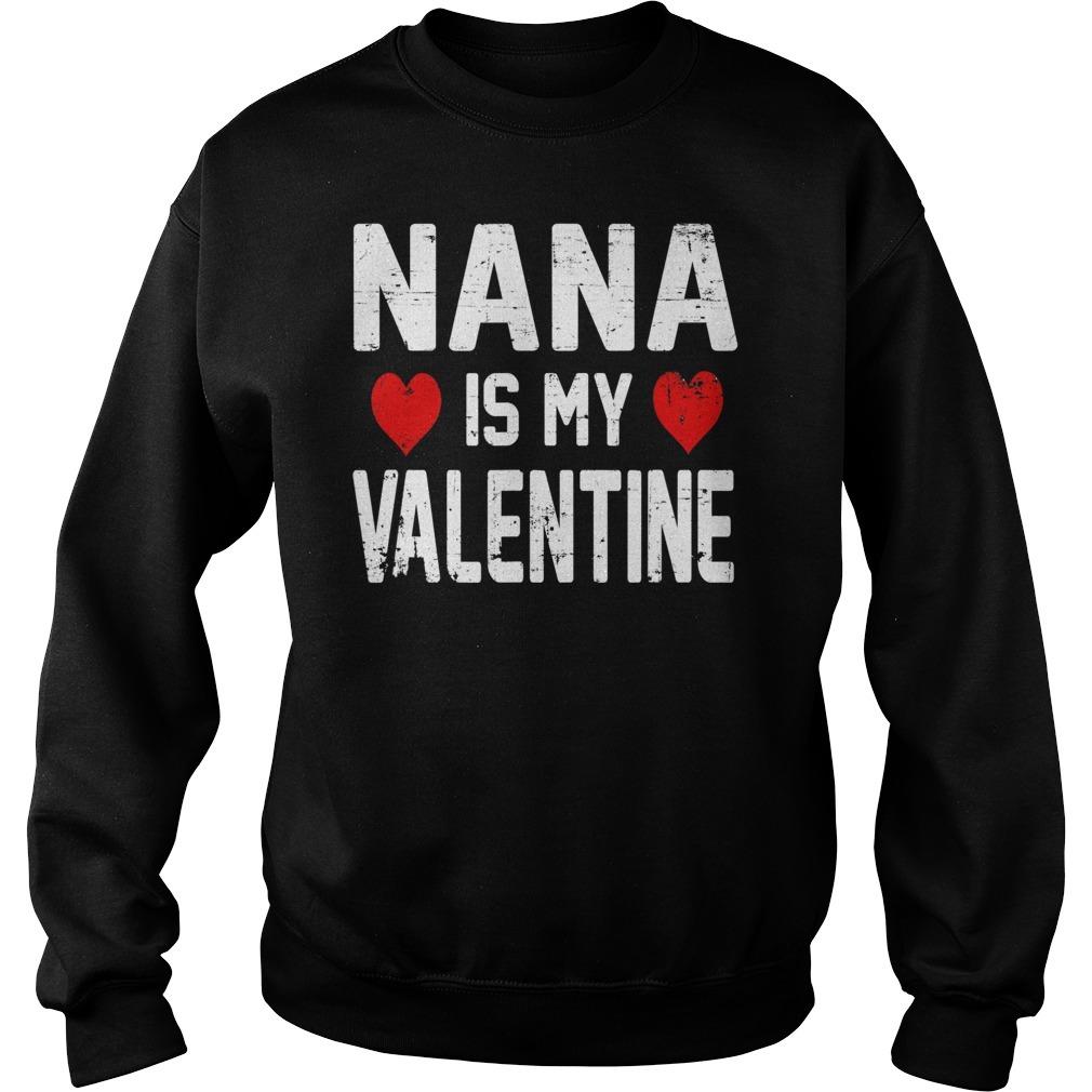 Nana is my valentine Sweater