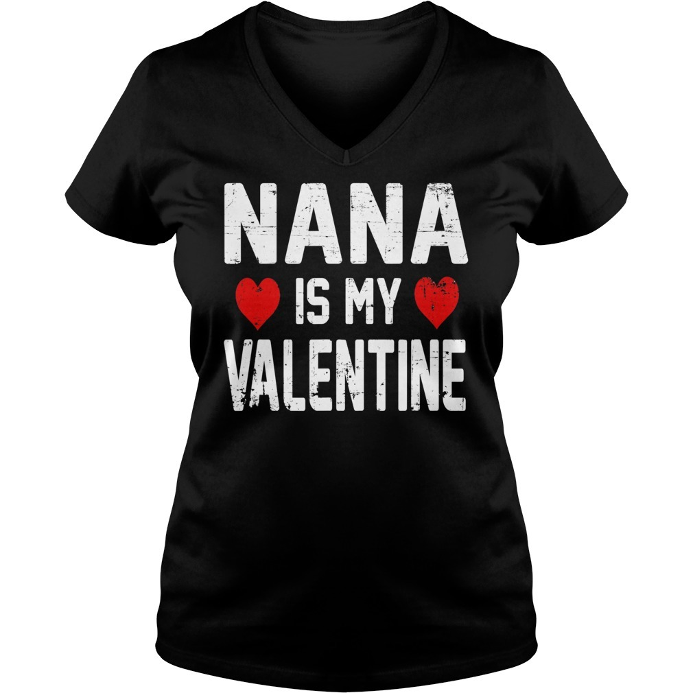 Nana is my valentine V-neck T-shirt