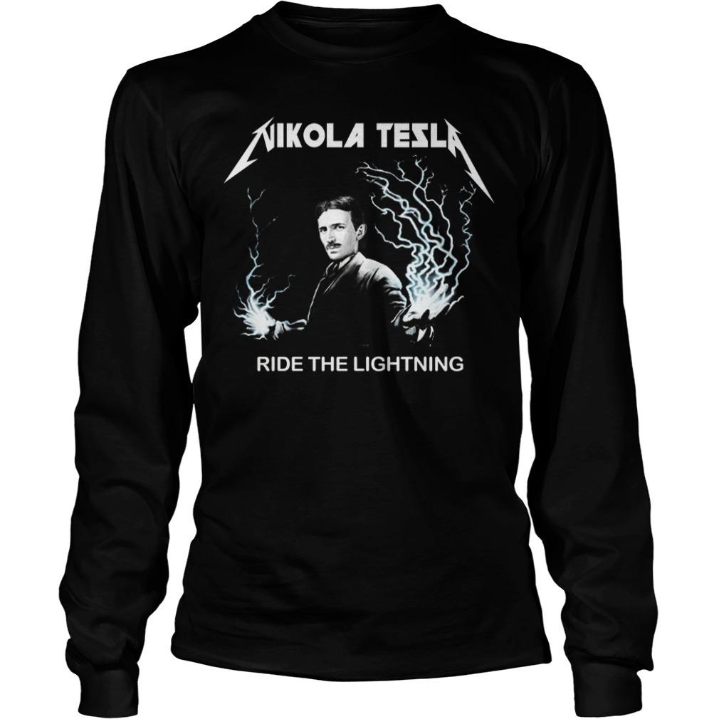 Nikola tesla ride the lightning Longsleeve Tee