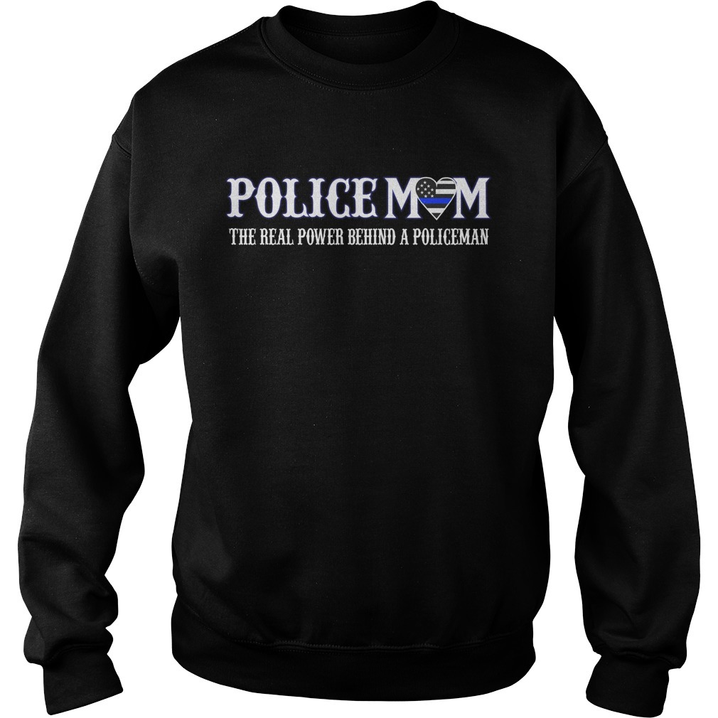Policemom the real power behind a policeman Sweater