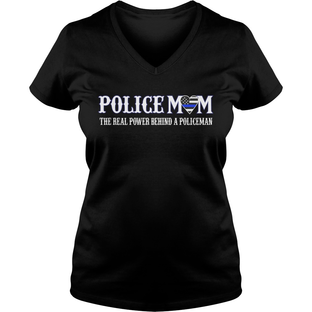 Policemom the real power behind a policeman V-neck T-shirt