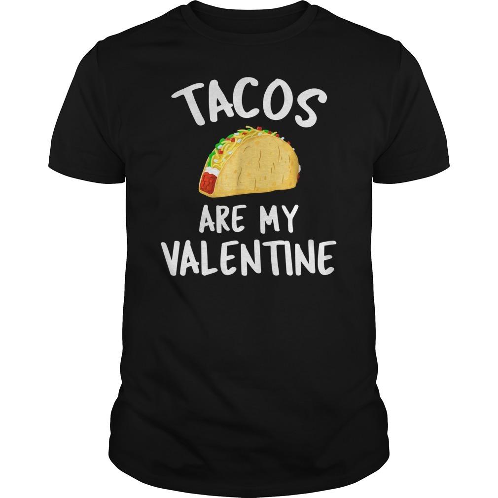 Tacos are my valentine Guys Shirt