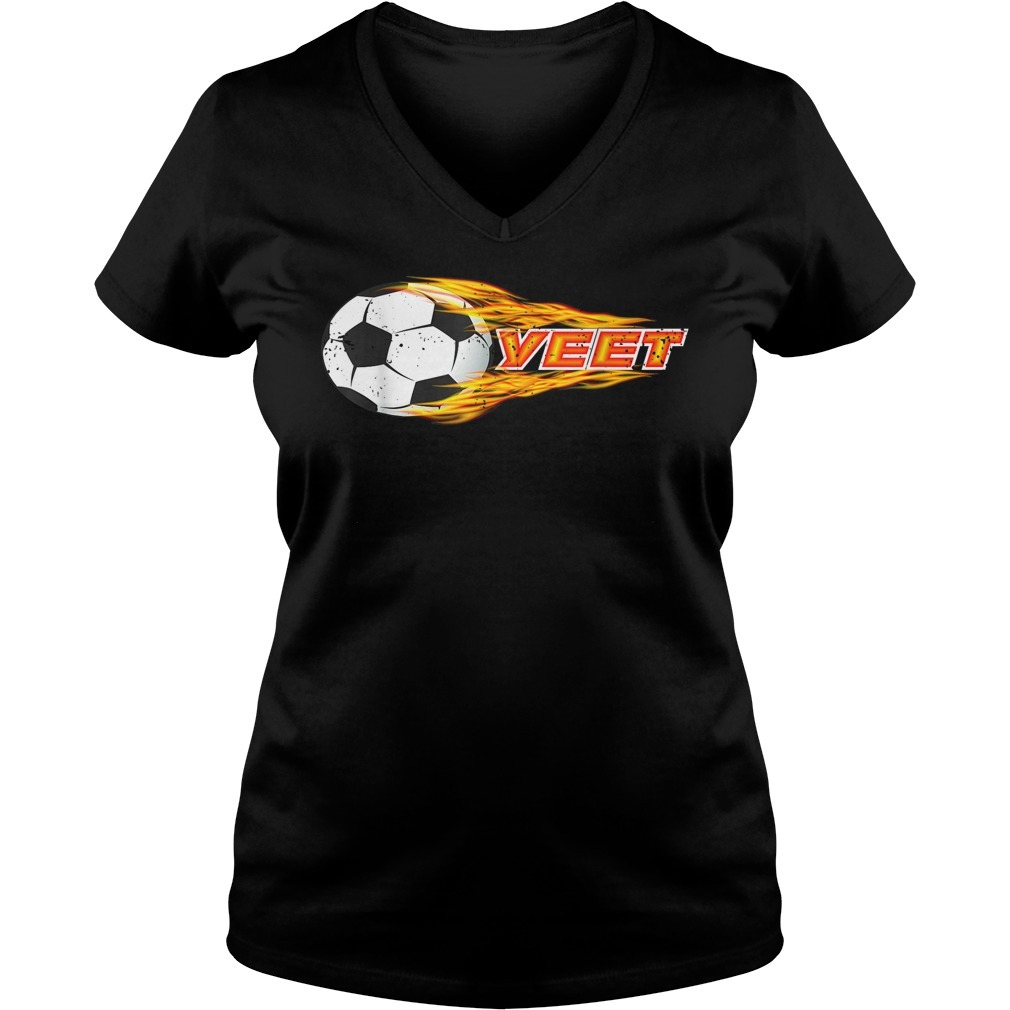 Yeet soccer football fireball classic V-neck T-shirt