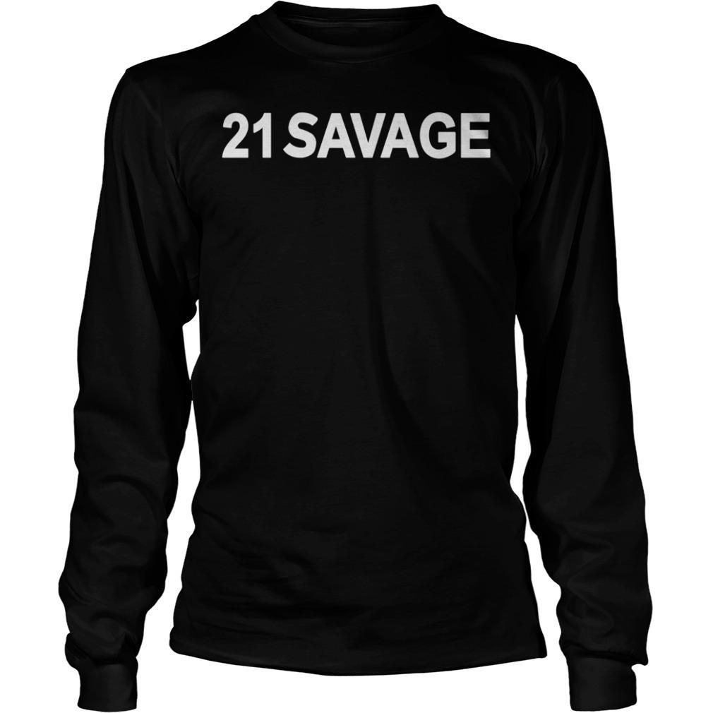 21 Savage Longsleeve Tee