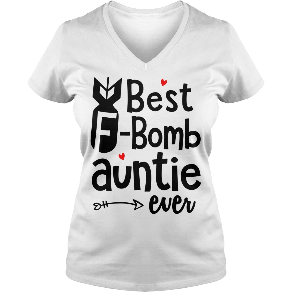 Best F-Bomb auntie ever V-neck T-shirt