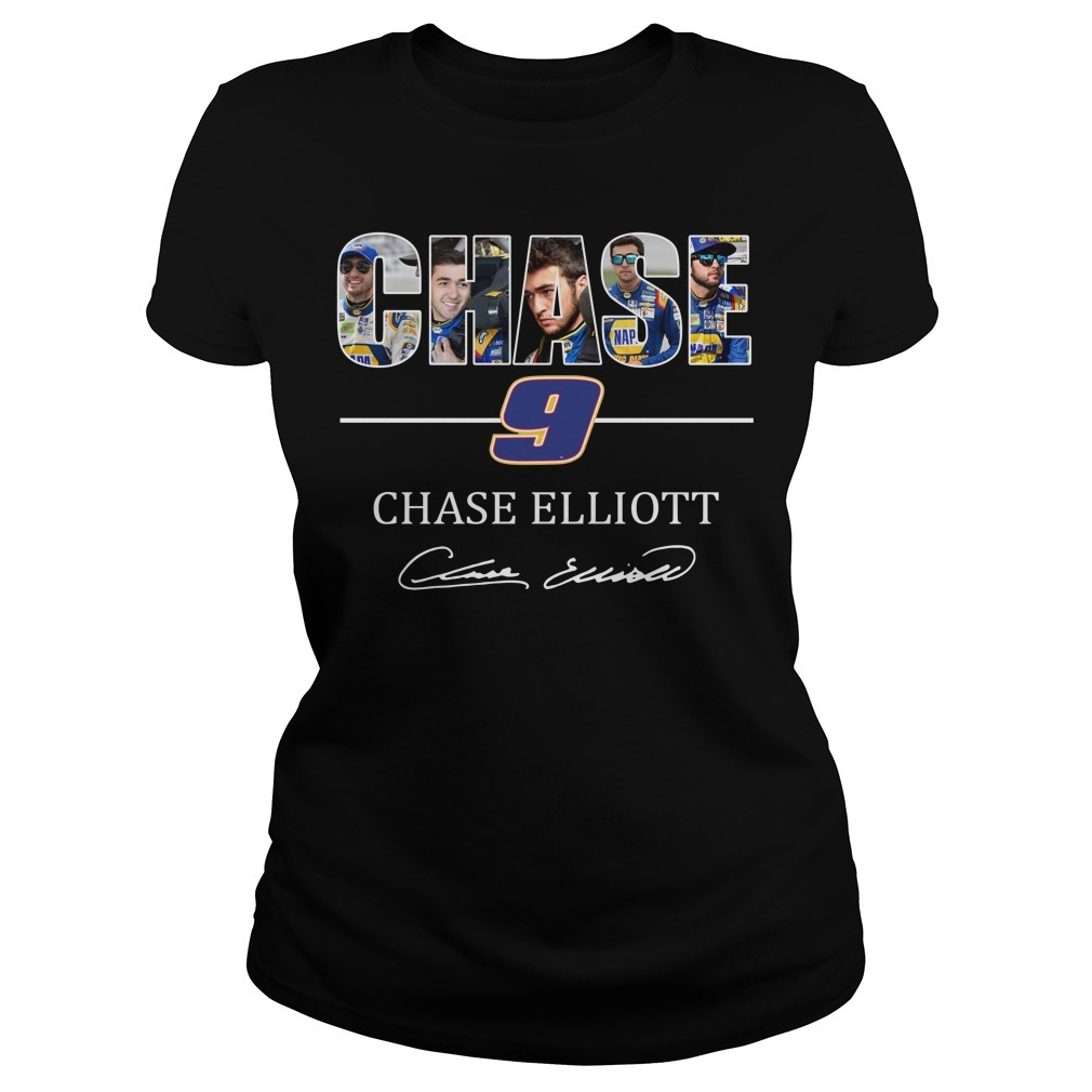 Chase 9 Chase Elliott sign Ladies Tee