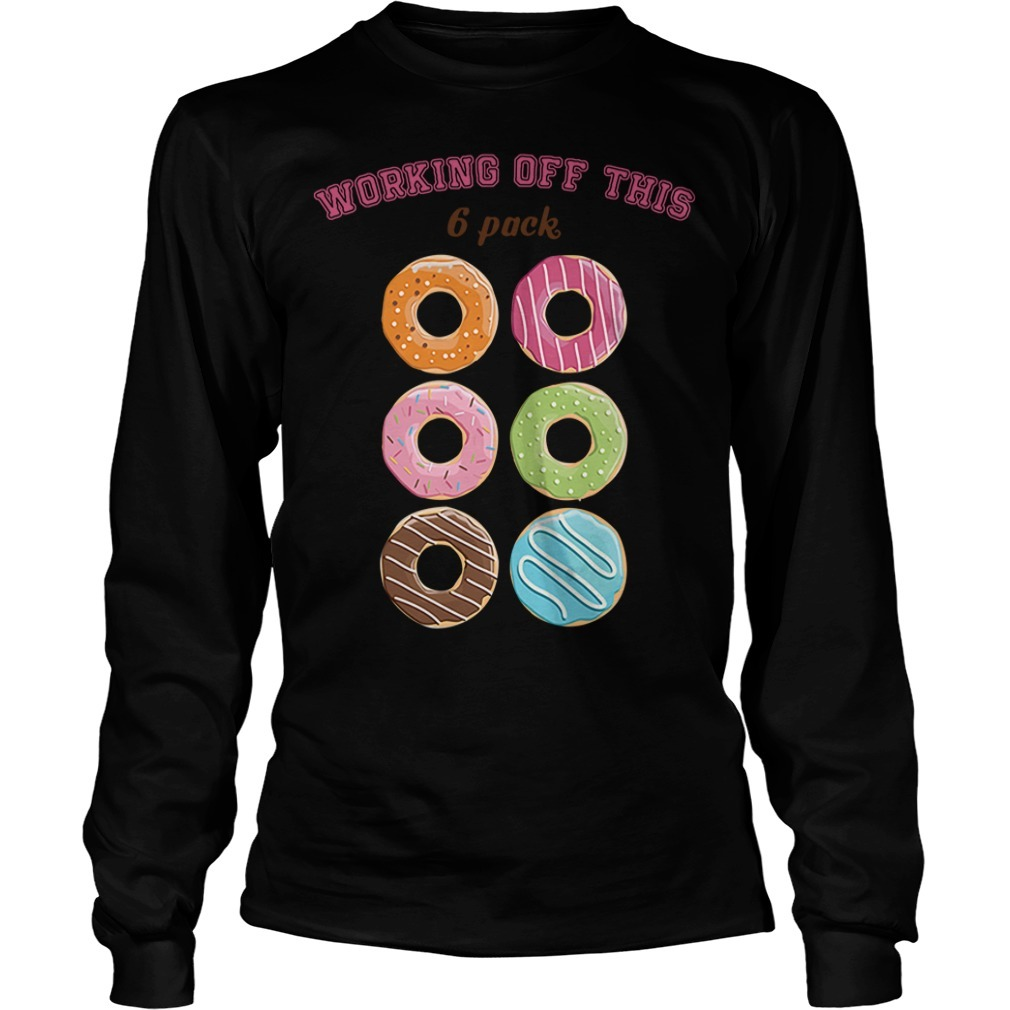 Donut working off this six packs Longsleeve Tee