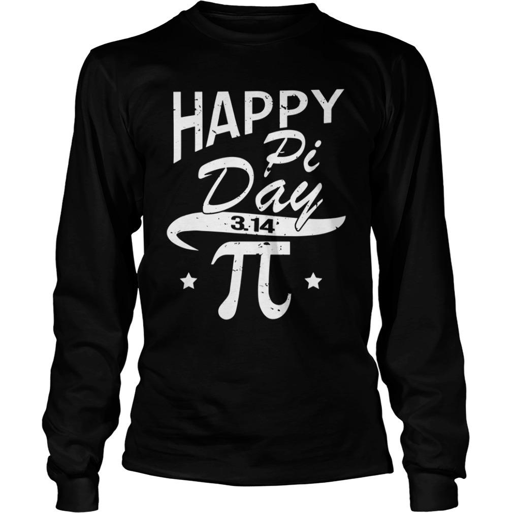 Happy pi day 3 14 Longsleeve Tee