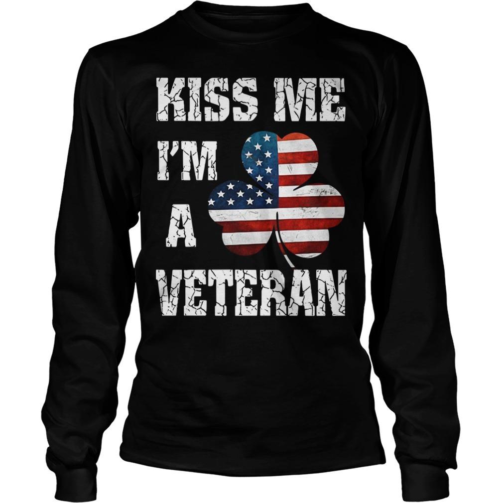 Kiss me I'm a veteran American shamrock flag Longsleeve Tee