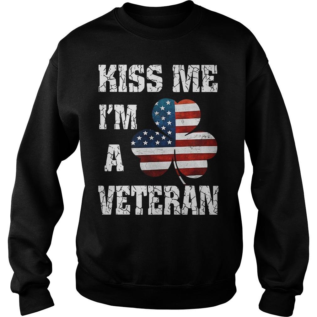 Kiss me I'm a veteran American shamrock flag Sweater