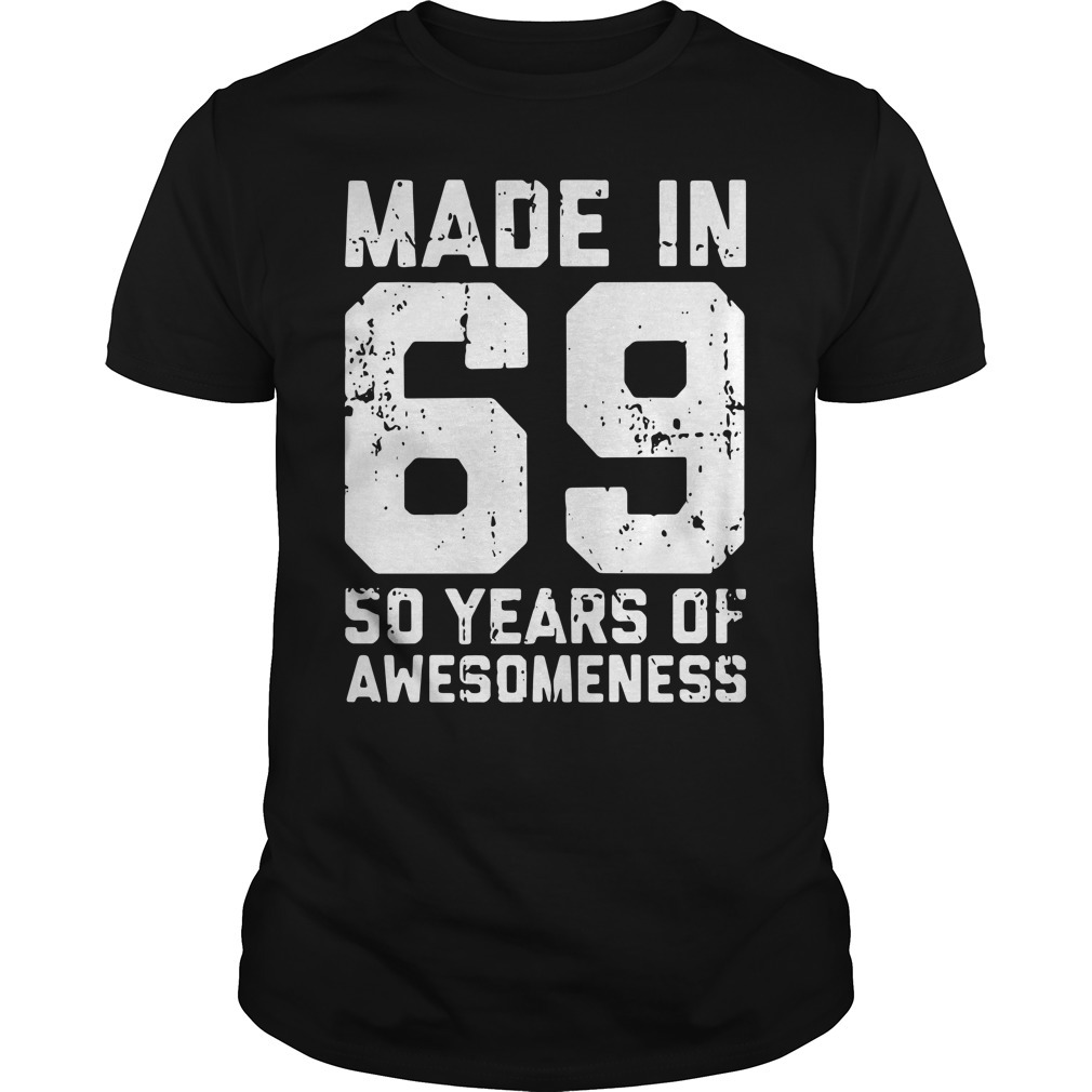 Made in 69 50 years of awesomeness Guys Shirt