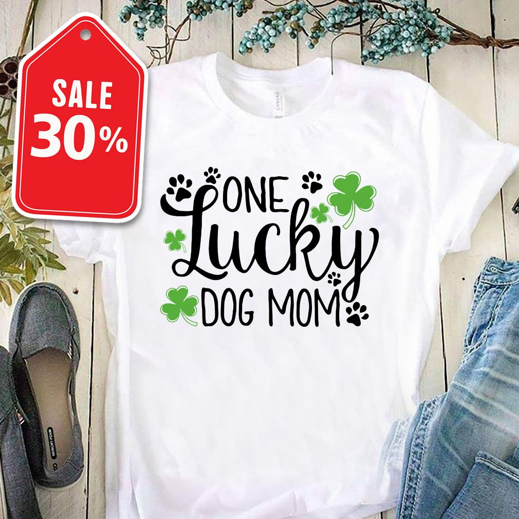 One lucky dog mom shamrock paw T-shirt