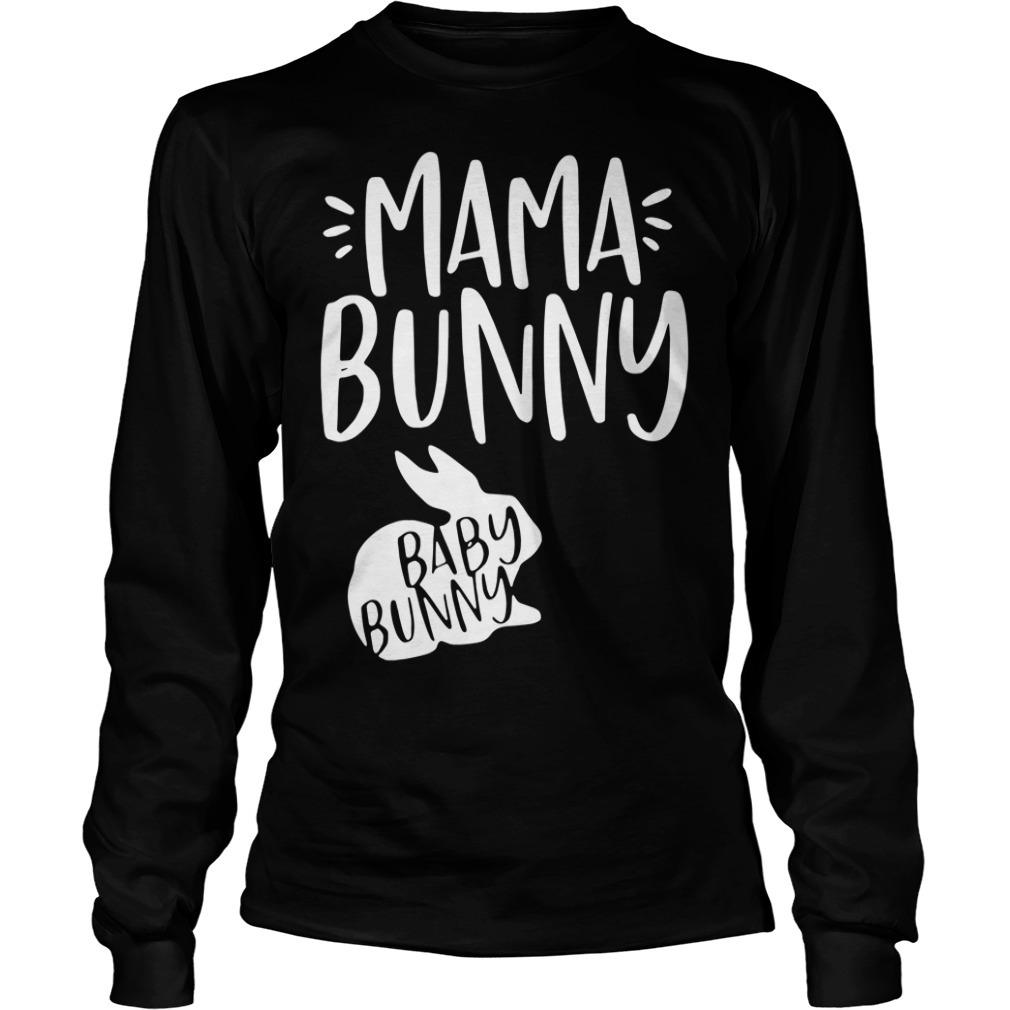 Rabbit mama bunny baby bunny Longsleeve Tee