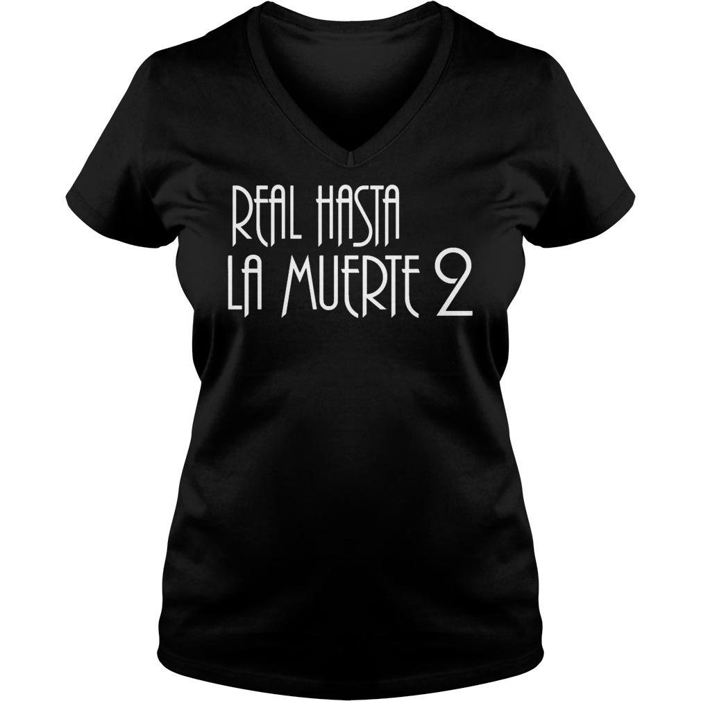 Real hasta la muerte 2 V-neck T-shirt