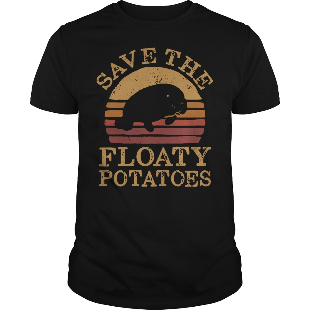 Save the Floaty potatoes vintage Guys Shirt