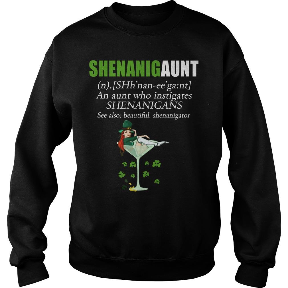 Shenanigaunt an aunt who instigates Shenanigans see also beautiful Shenanigator Sweater