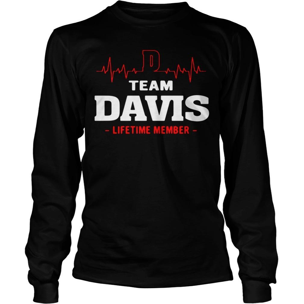 Team Davis life member Longsleeve Tee