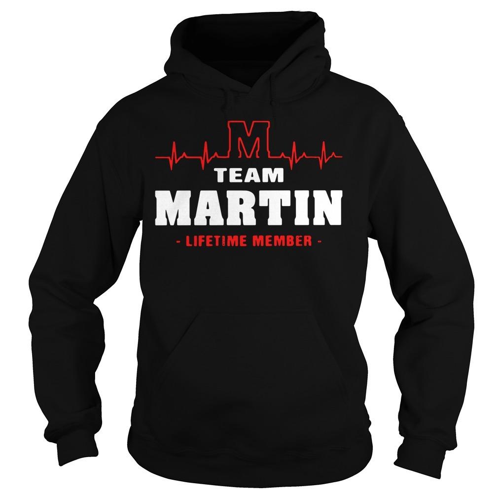 Team Martin lifetime member Hoodie