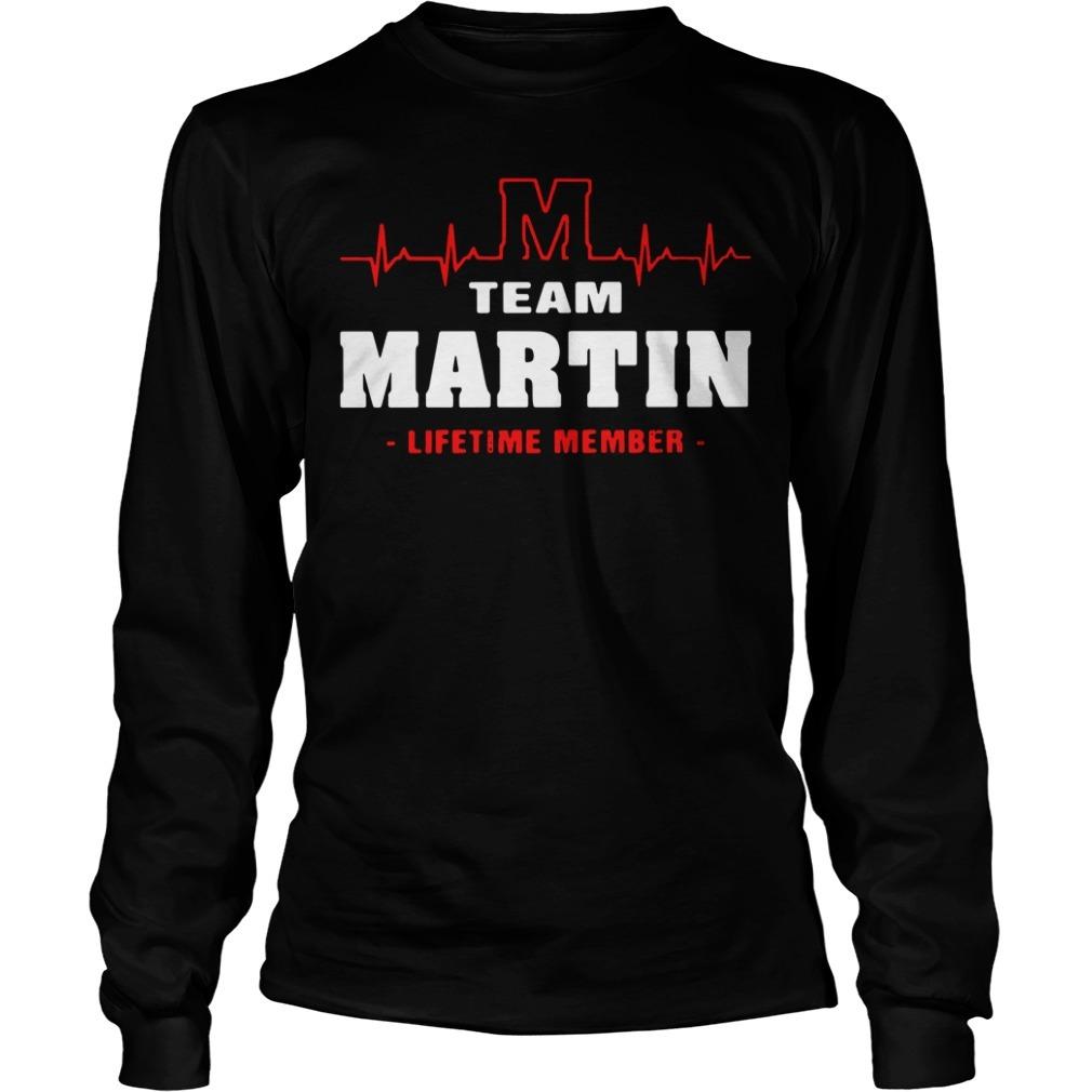 Team Martin lifetime member Longsleeve Tee