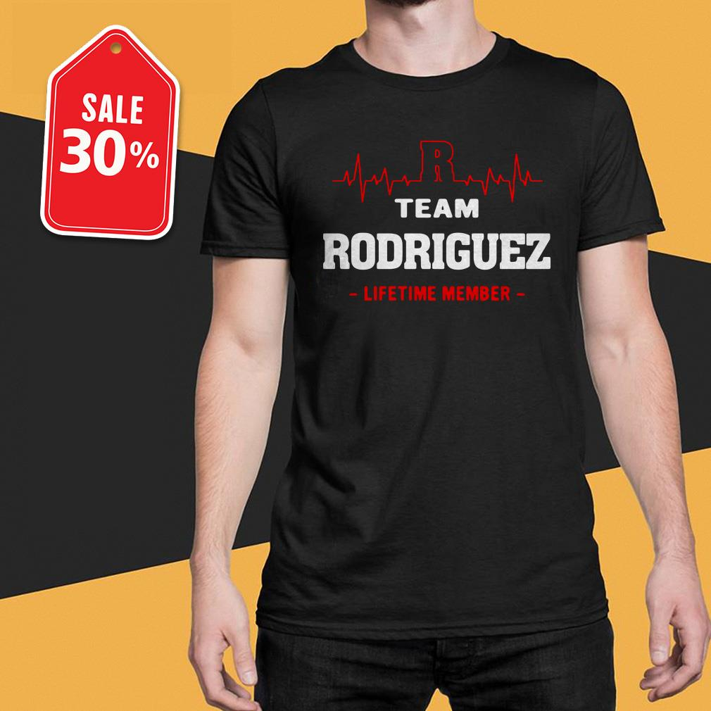 Team Rodriguez lifetime member Guys shirt