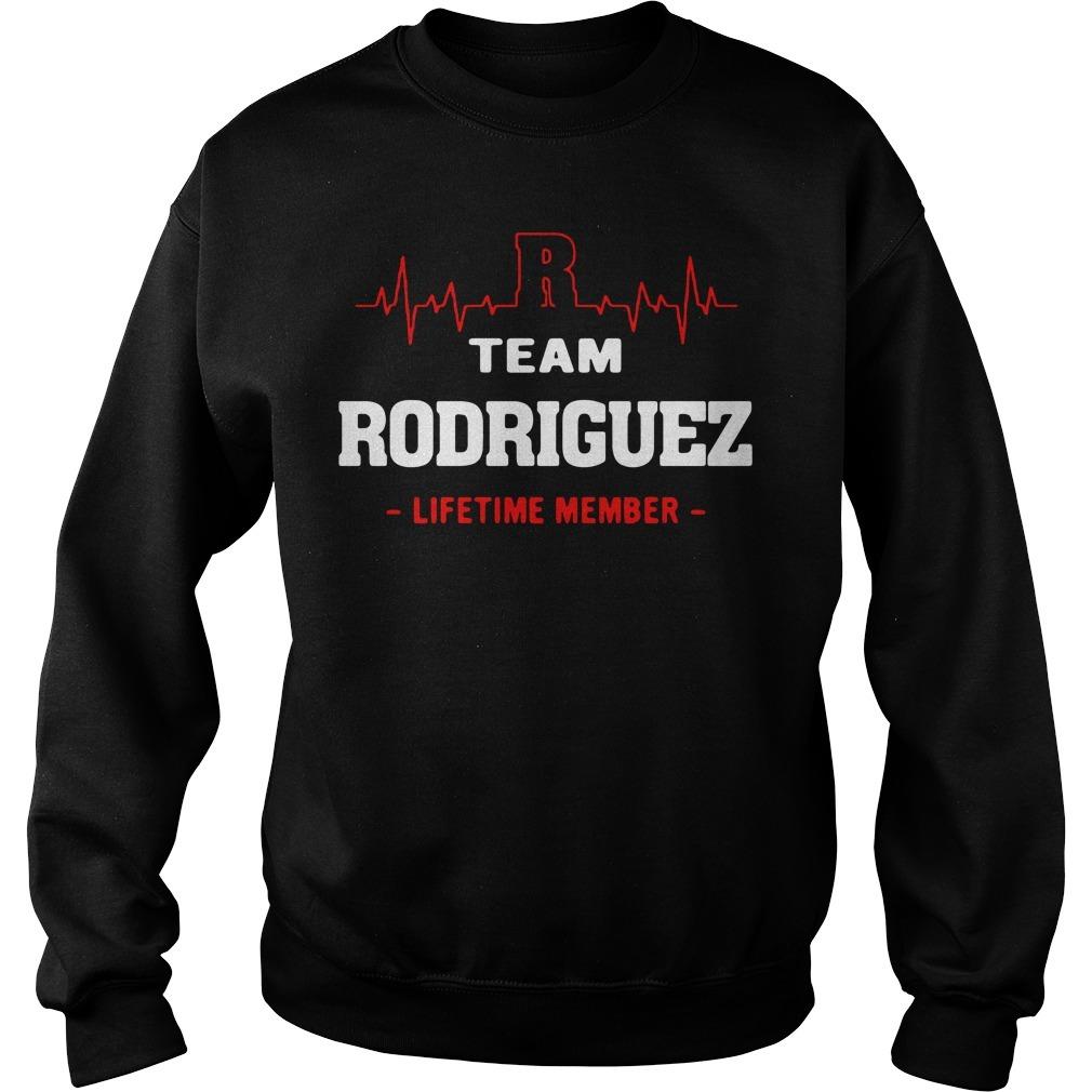 Team Rodriguez lifetime member Sweater