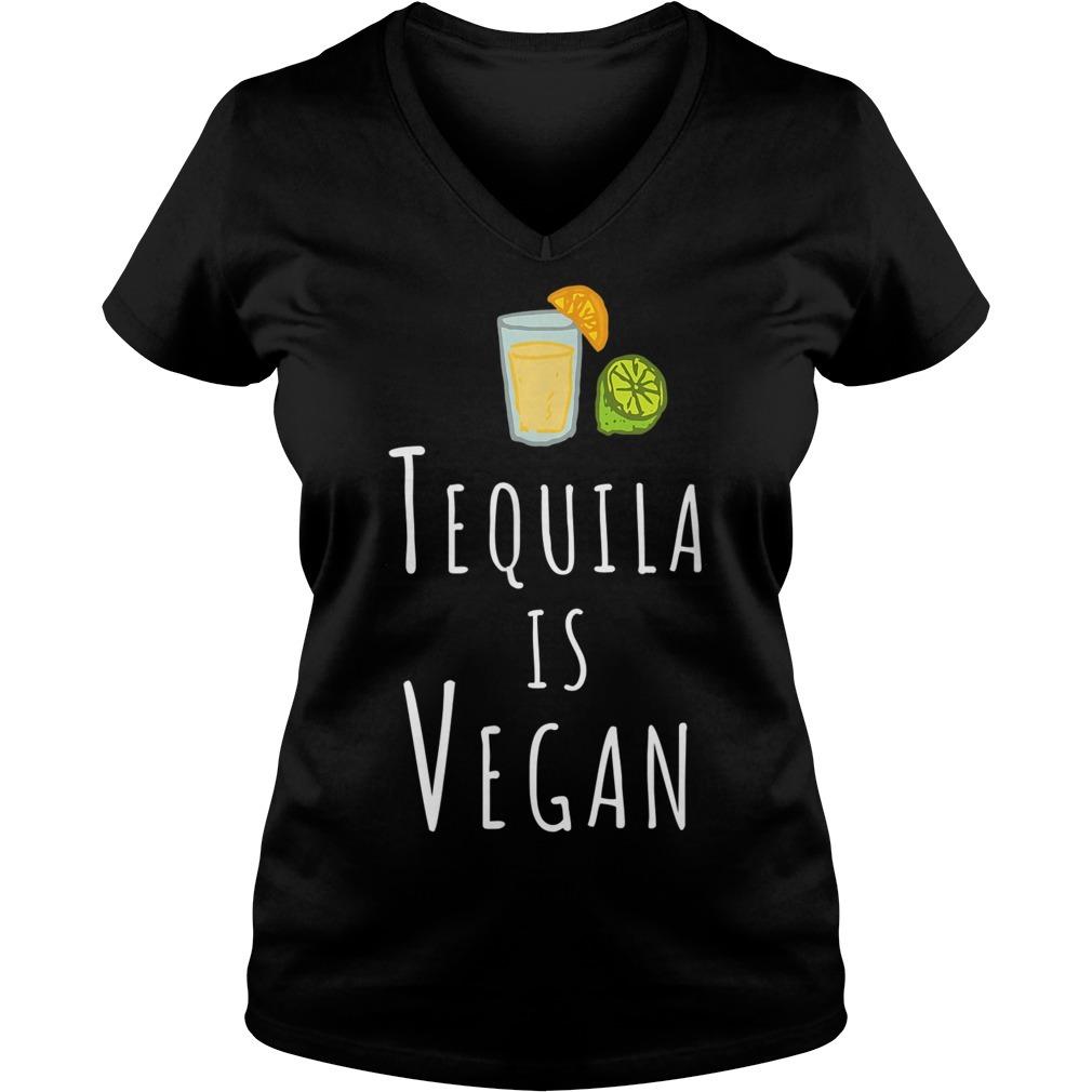 Tequila is Vegan veggie V-neck T-shirt