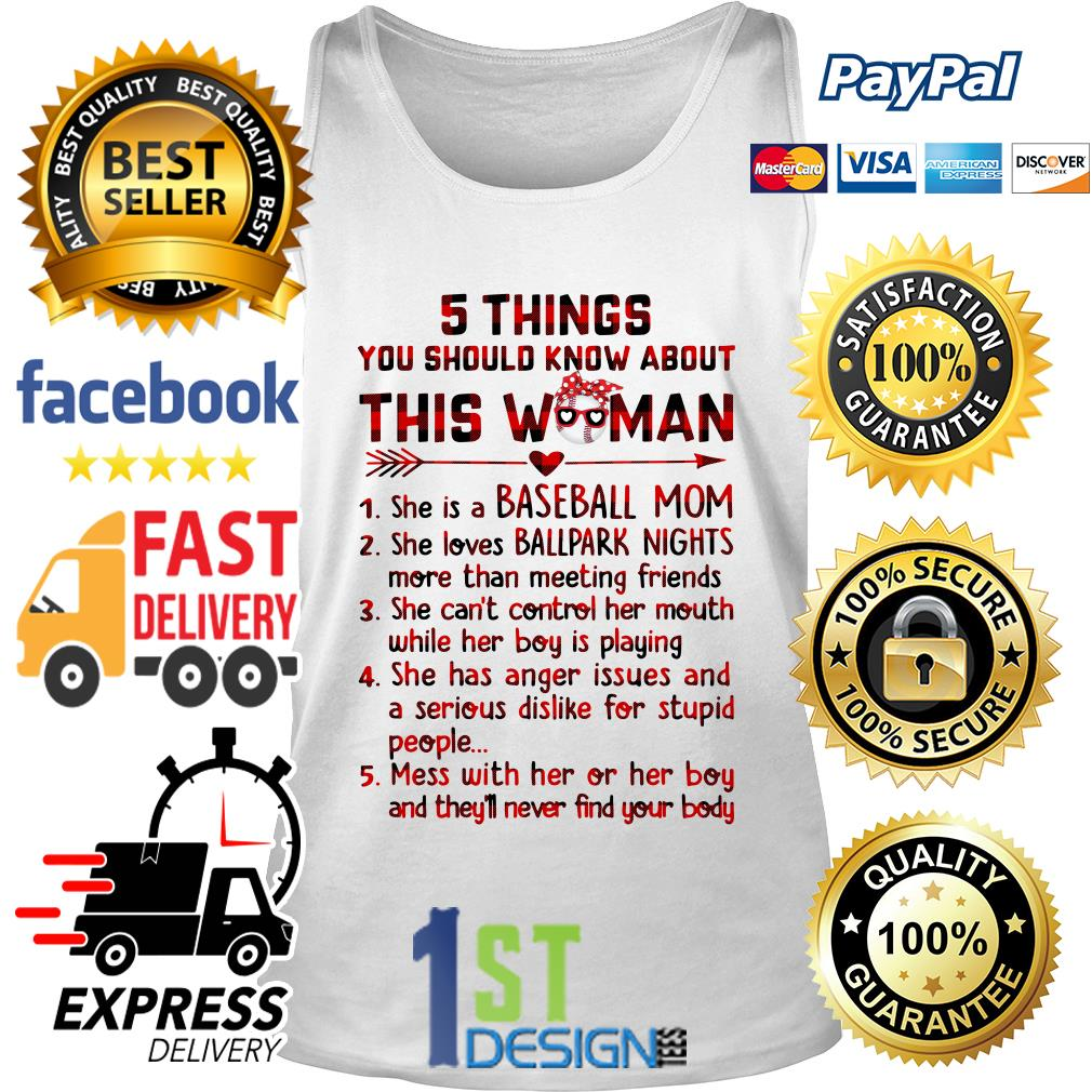 5 Things you should know about this woman she is a baseball mom Tank top