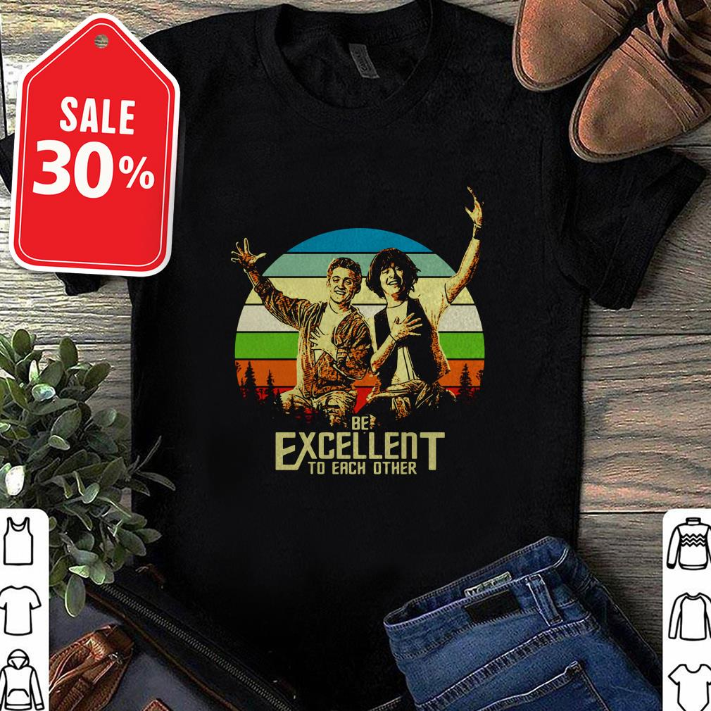 Bill and Ted's be excellent to each other vintage Guys shirt