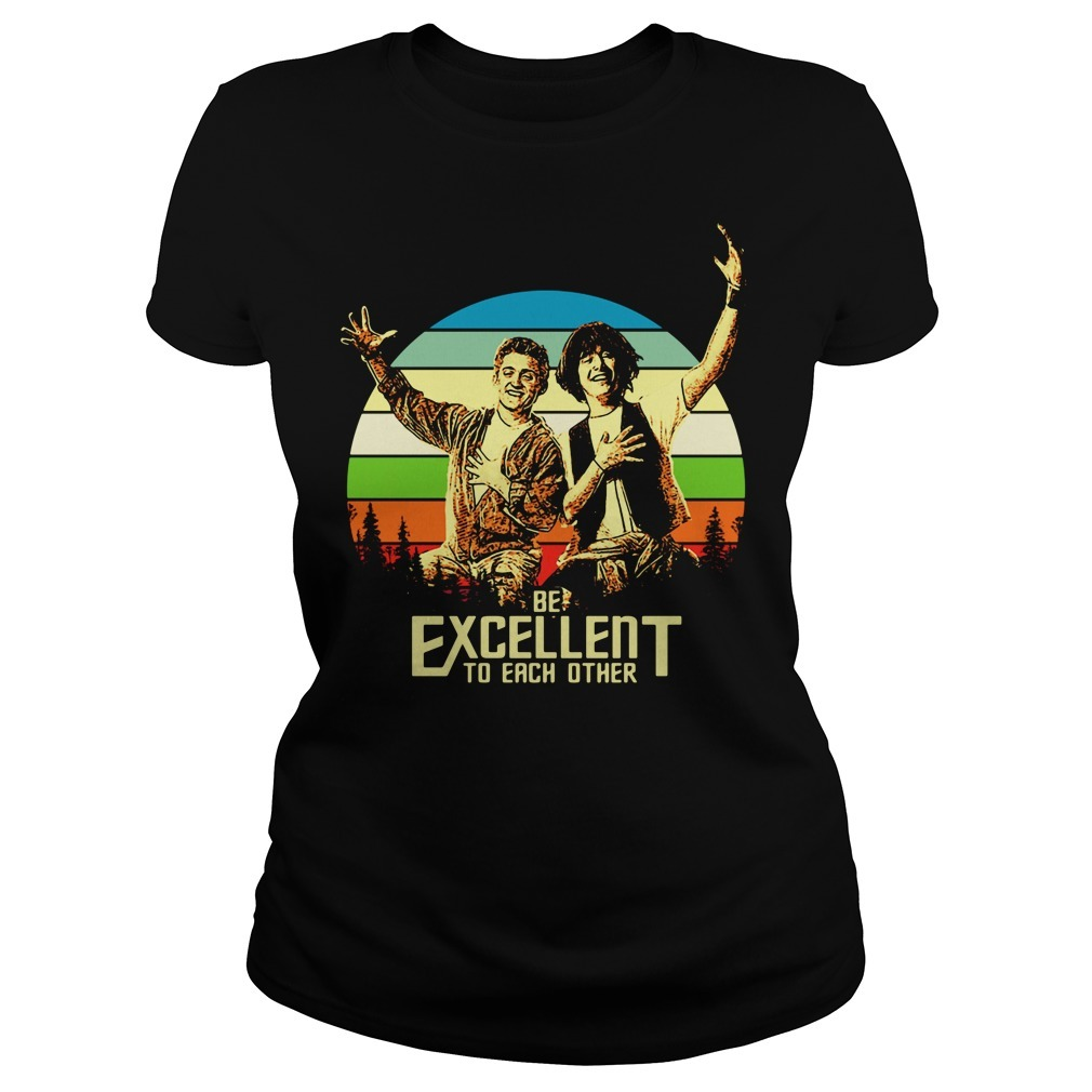 Bill and Ted's be excellent to each other vintage Ladies Tee