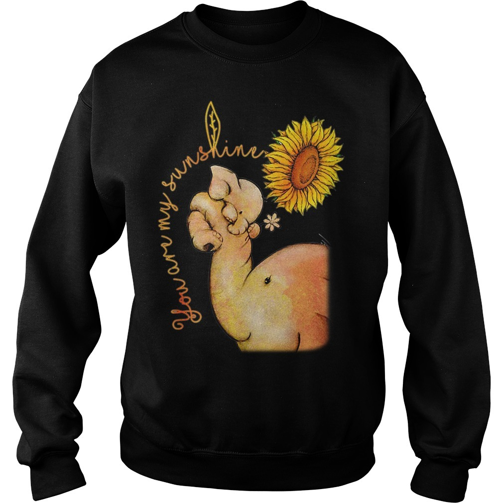Elephant and sunflower you are my sunshine Sweater