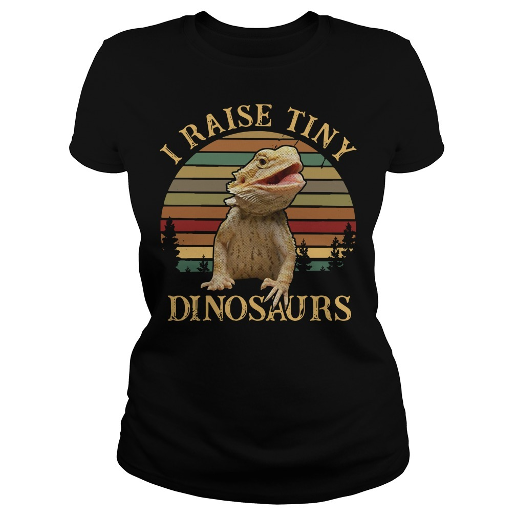I raise tiny dinosaurs bearded dragon vintage Ladies Tee