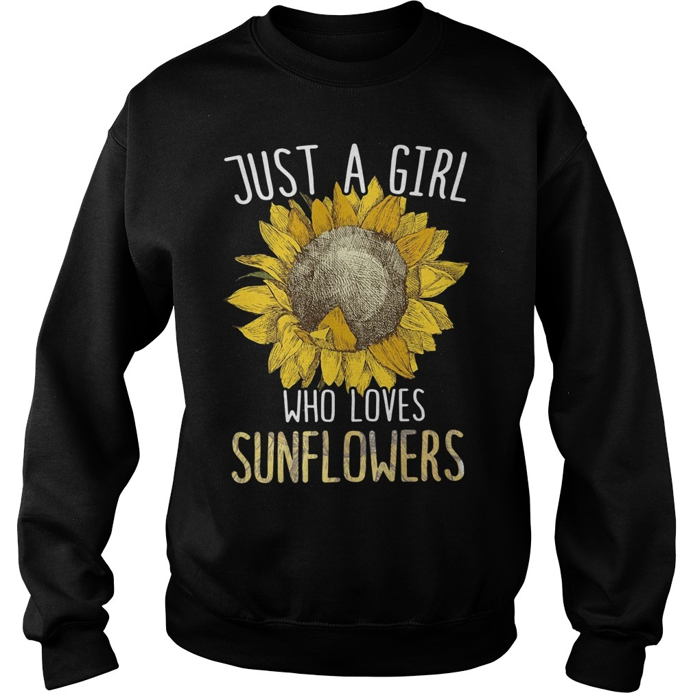 Just a girl who loves sunflowers Sweater