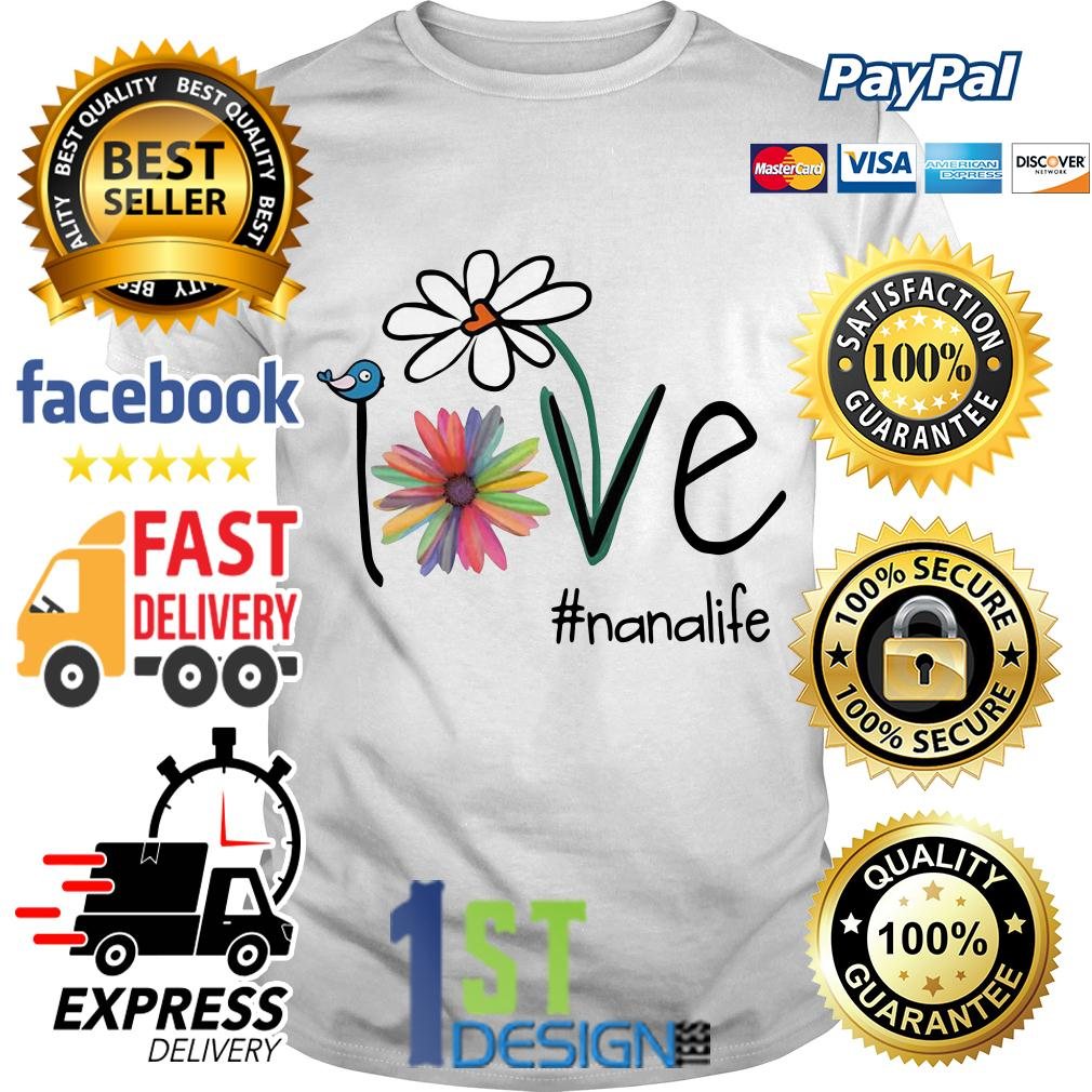 Ladybug bee bird daisy love #nanalife shirt
