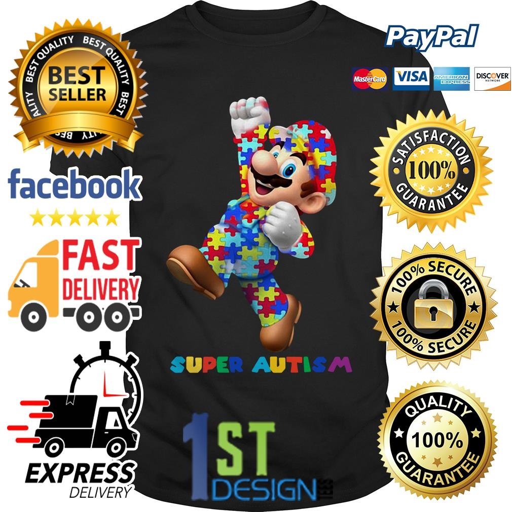 Mario super autism Guys shirt