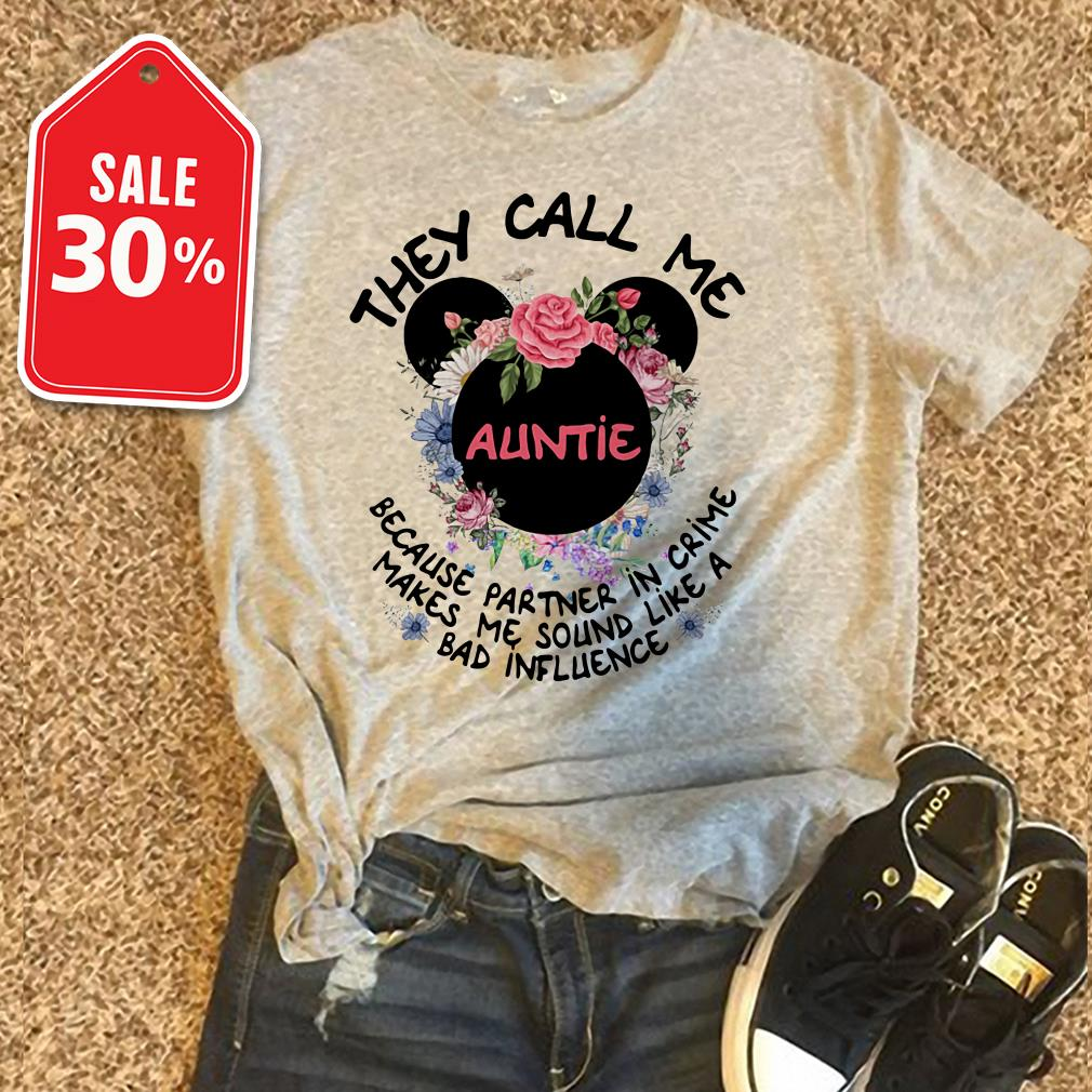 Mickey Mouse Disney they call me auntie because partner in crime Guys shirt