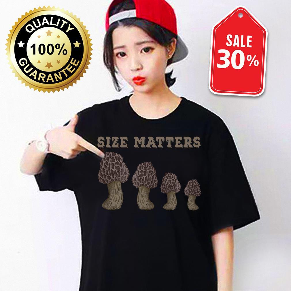 Mushroom size matters Guys shirt